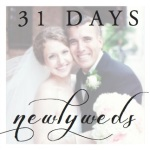 31 days - newlyweds | Atwell Adventures