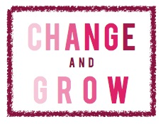 change and grow | atwell adventures